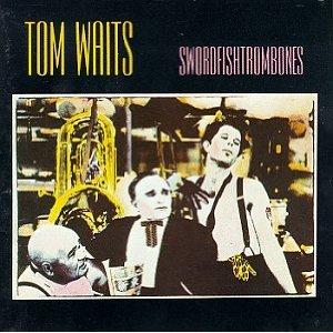 Tom Waits Swordfishtrombones