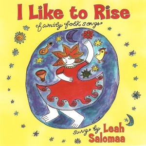 I like to Rise by Leah Salomaa