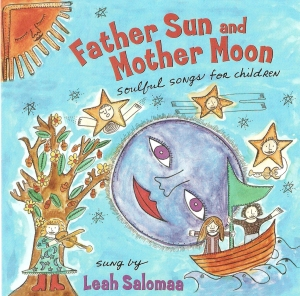 Father Sun and Mother Moon by Leah Salomaa
