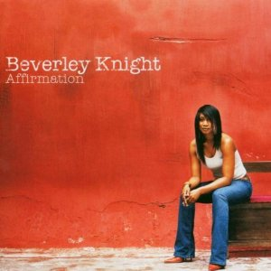 Beverley Knight Affirmation