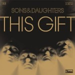 Sons and Daughters This Gift