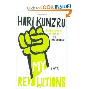 Hari Kunzru My Revolutions