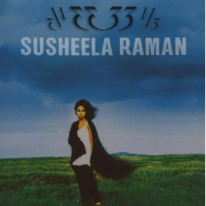 Susheela Raman 33 1/3