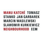 Manu Katche Neighbourhood
