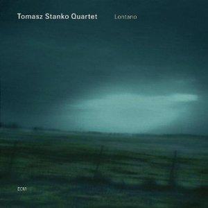 Tomasz Stanko Quartet Lontano
