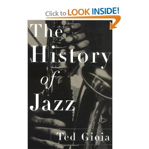 Ted Gioia The History of Jazz