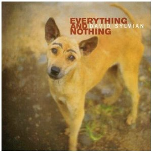 Sylvian Everything and Nothing