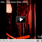 The Kills video