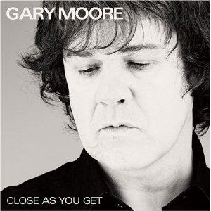 Gary Moore Close As You Get