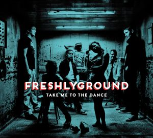 Freshlyground Take Me to the Dance