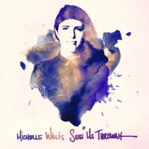 Michelle Willis - See Us Through - Cover